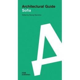 Sofia - Architectural Guide